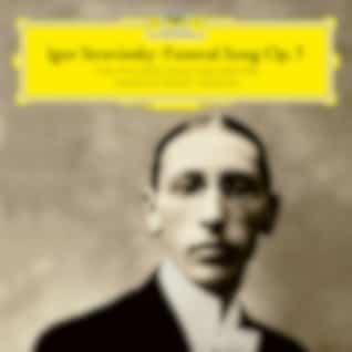 Stravinsky: Funeral Song, Op. 5