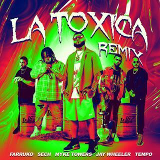 La Tóxica (Remix)