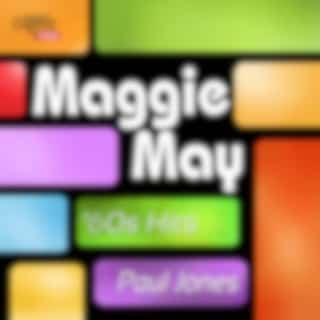 Maggie May: '60s Hits