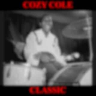 Cozy Cole Classics Full Album: Willow Weep Me / Look Here / I Don't Stand A Ghost Of A Chance With You / Take It On Back / Memories of You / Comes The Don / When Day Is Done / The Beat / Lover Come Back To Me / Smiles / They Didn't Believe Me / Hallelujah