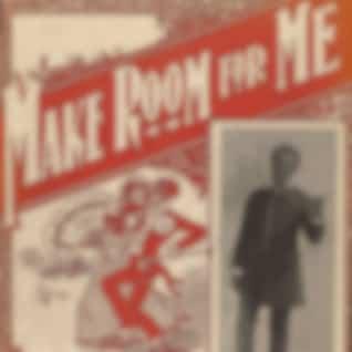 Make Room For Me