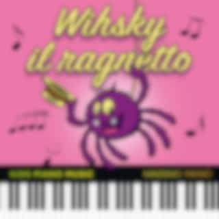 Whisky il ragnetto (Kids Piano Music)