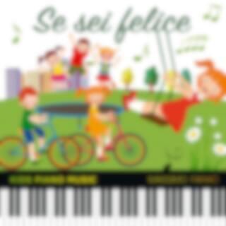 Se sei felice (Kids Piano Music)