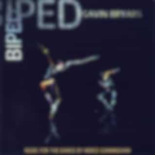 Bryars: Biped (Music for the Dance by Merce Cunningham)