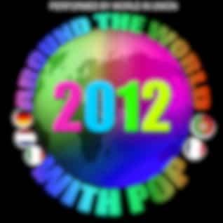 Around the World with Pop: 2012