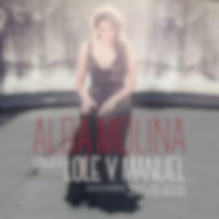 Alba Molina Canta A Lole Y Manuel