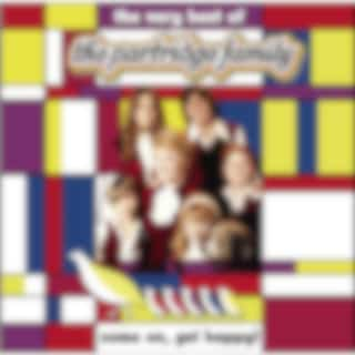 Come On Get Happy! The Very Best Of The Partridge Family
