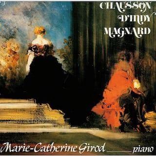 Chausson - D'Indy - Magnard