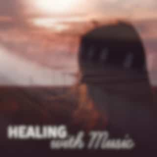 Healing with Music – Relax Therapy Sounds, Music to Calm Down, No More Stress, Rest with New Age
