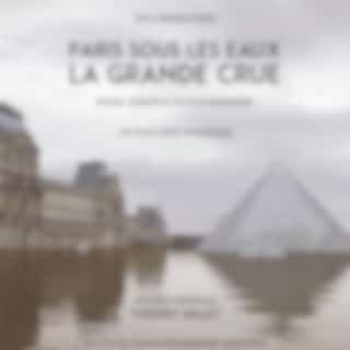 Paris sous les eaux: La grande crue (Bande Originale du Documentaire)