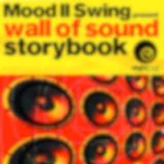 Storybook (Mood II Swing Presents Wall Of Sound) (Original Mix)