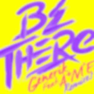 Be There (Remixes)