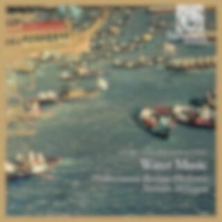 Haendel: Water Music (Philharmonia Baroque Orchestra, Nicholas McGegan)