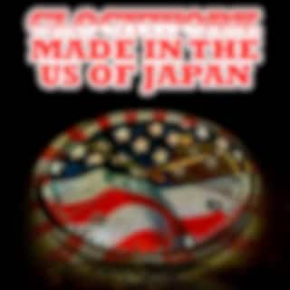 Made In The US Of Japan (Digitally Remastered)