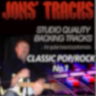 Jon's Tracks: Classic Pop/Rock, Vol. 1 (Studio Quality Backing Tracks for Guitar Based Performers) (Minus Guitar Instrumental Backing Track)