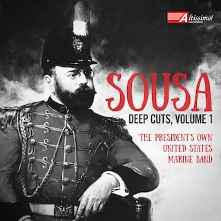 Sousa: Deep Cuts, Vol. 1