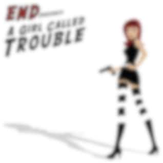 A Girl Called Trouble