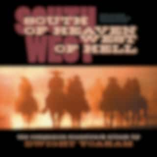 South of Heaven, West of Hell Soundtrack