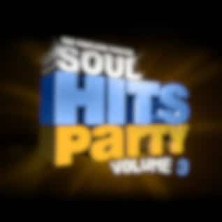 Soul Hits Party Vol 3