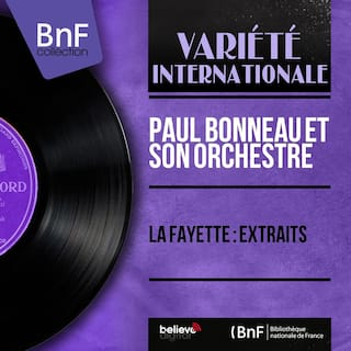 La Fayette : Extraits (Mono Version)