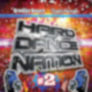 Hard Dance Nation Vol. 2 Presented by Brooklyn Bounce and Used & Abused (The Ultimate Compilation of Jumpstyle, Hardstyle, Hard House, Hard Trance, Hard Techno and Hands Up!)