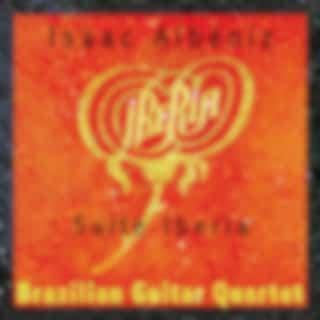 ALBENIZ, I.: Iberia (arr. for guitar quartet) (Brazilian Guitar Quartet) (Isaac Albeniz - Tadeu do Amaral - Everton Gloeden)