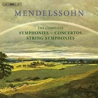 Mendelssohn: The Complete Symphonies,String Symphonies and Concertos