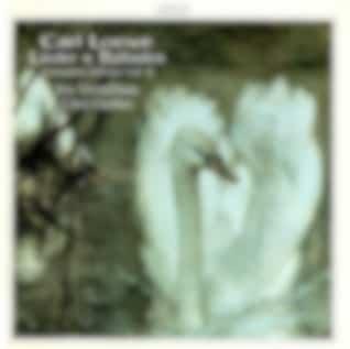 Loewe: Lieder & Balladen (Complete Edition, Vol. 8)