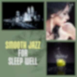 Smooth Jazz for Sleep Well – Easy Listening, Soothing Sounds of Piano, Jazzy Night, Late Night Jazz