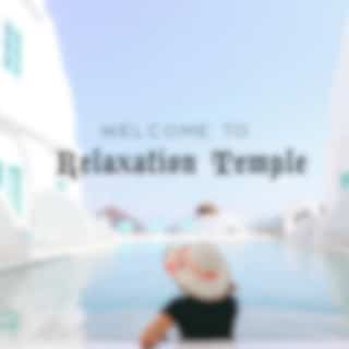 Welcome to Relaxation Temple