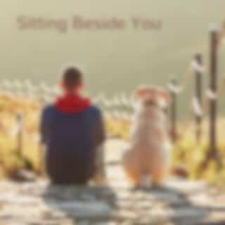 Sitting Beside You