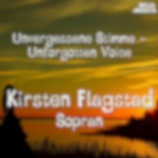 Unvergessene Stimmen: Kirsten Flagstad