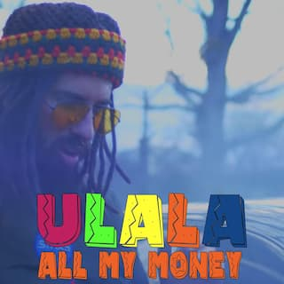 Ulala All My Money (feat. Victor Vargas)