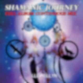 Shamanic Journey: Full Album Continuous Mix