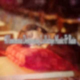 40 Insomnia Destroying Lullabye Music & Rain
