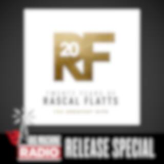 Twenty Years Of Rascal Flatts - The Greatest Hits (Big Machine Radio Release Special)
