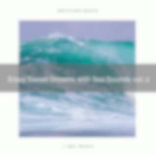 ! ! ! ! ! ! Enjoy Sweet Dreams with Sea Sounds vol. 2