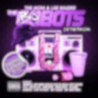 The Bobots 2.5 (Chopped & Screwed)
