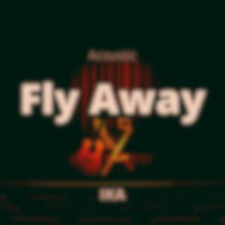 Fly Away (Acoustic version)
