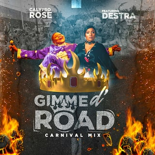 Gimme D' Road (feat. Destra) [Carnival Mix]