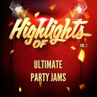 Highlights of Ultimate Party Jams, Vol. 1