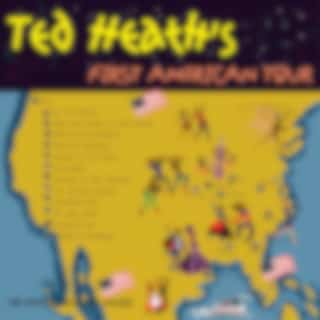 Ted Heath's First American Tour