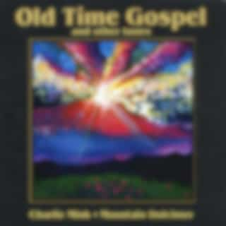 Old Time Gospel and Other Tunes