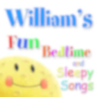 Fun Bedtime and Sleepy Songs For William