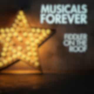 Musicals Forever: Fiddler on the Roof