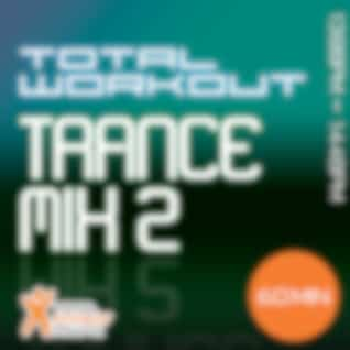 Total Workout Trance Mix 2 138-144bpm : Running, Cardio & Eliptical Machines and General Fitness