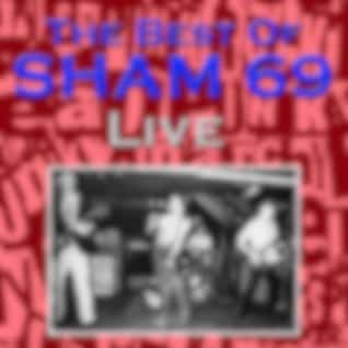 The Best Of Sham 69 Live
