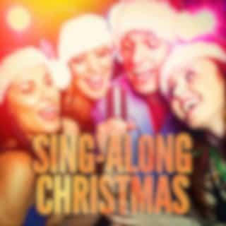 Sing-Along Christmas (Karaoke Versions of Famous Christmas Songs and Carols)