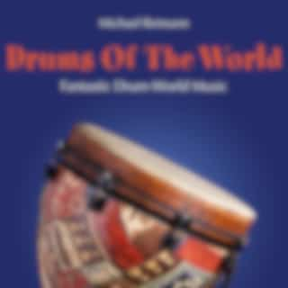Drums of the World: Fantastic World Music