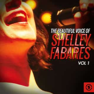 The Beautiful Voice of Shelley Fabares, Vol. 1